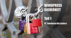 Wordpress Sicherheit Tabellenpräfix ändern