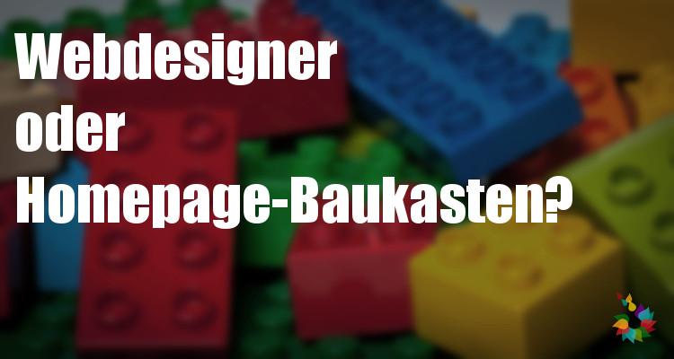 Homepagebaukasten oder Webdesigner