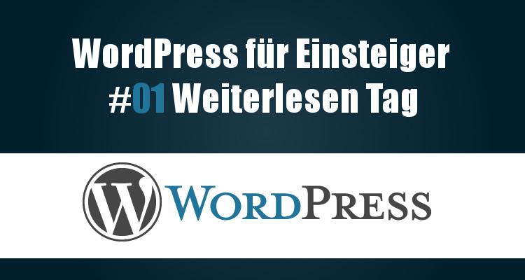 Wordpress Tutorial - Der Weiterlesen Tag