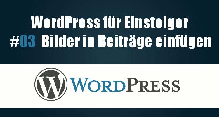 Bilder-in-Wordpress-Beiträge