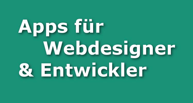 Apps für Webdesigner & Entwickler
